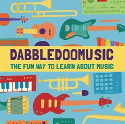 DabbledooMusic – The fun way to learn about music!
