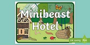 Minibeast Hotel